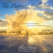 The Happiness Collective: 21 Day Mindful Meditation Program (feat. Christopher Lloyd Clarke)