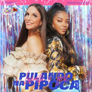 Ludmilla & Ivete Sangalo - Pulando na Pipoca