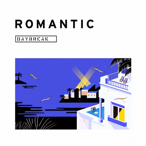 DAYBREAK – Romantic – EP
