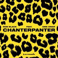 Chanterpanter - ROB BLACK - OME OMAR