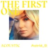 The First One (Acoustic) - Single