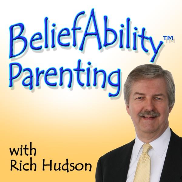 BeliefAbility™ Parenting Podcast