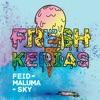 Feid Maluma & Sky - FRESH KERIAS