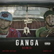 Gan-Ga (Remix) - Bryant Myers & Anuel AA