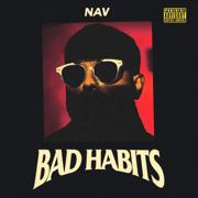 Bad Habits - NAV - NAV