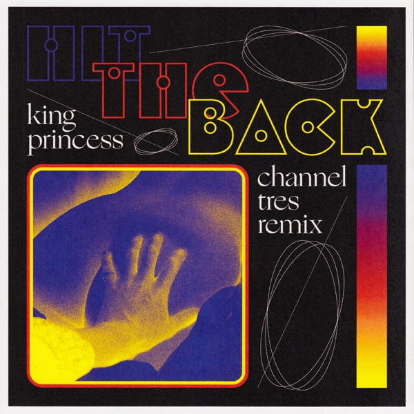 Hit the Back (Channel Tres Remix) - Single