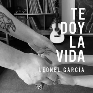 Leonel García - Te Doy la Vida