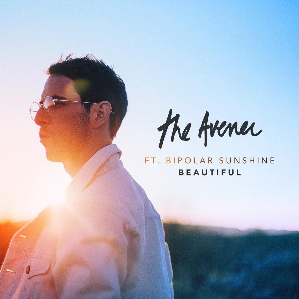 The Avener Beautiful (feat. Bipolar Sunshine)
