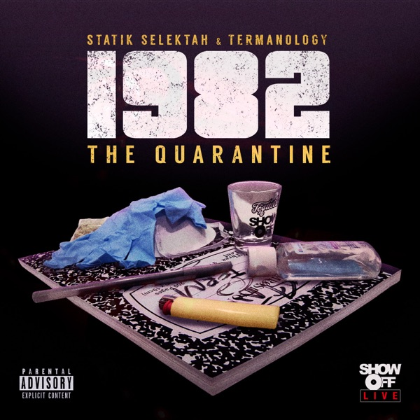1982: The Quarantine