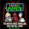 The Mother Goose Travelling Rock and Roll Show
