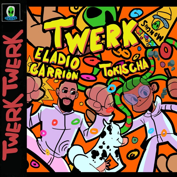 Twerk (feat. Eladio Carrión) - Single