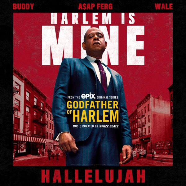 Hallelujah (feat. Buddy, A$AP Ferg & Wale) - Single