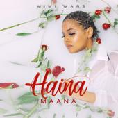Haina Maana - Mimi Mars