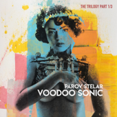 Voodoo Sonic (The Trilogy, Pt. 1) - EP
