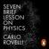 Carlo Rovelli - Seven Brief Lessons on Physics