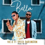 Bella (feat. Speed Darlington) - Vic O - Vic O