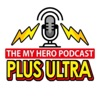 Plus Ultra: The My Hero Podcast