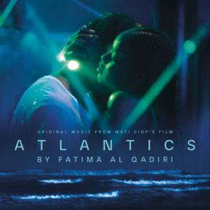 Fatima Al Qadiri - Atlantics (Original Motion Picture Soundtrack)