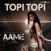 Topi Topi From Aame Single