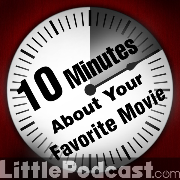 10 Minutes About Your Favorite Movie