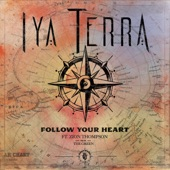 Iya Terra - Follow Your Heart (feat. Zion Thompson from the Green)