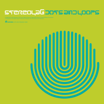Dots and Loops Expanded Edition Stereolab album songs, reviews, credits