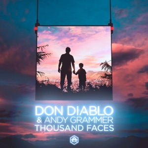 Don Diablo & Andy Grammer - Thousand Faces