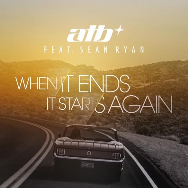 When It Ends It Starts Again (feat. Sean Ryan) - Single