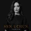 Zahida - Sen Uchun artwork