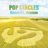 Richard X. Heyman - If You're so Inclined