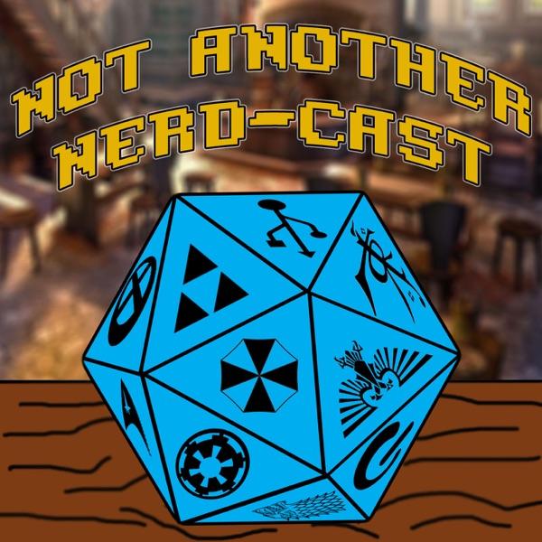 Not Another Nerd-Cast