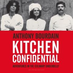 Kitchen Confidential (Unabridged)