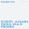 Robyn - Ever Again (Soulwax Remix) artwork