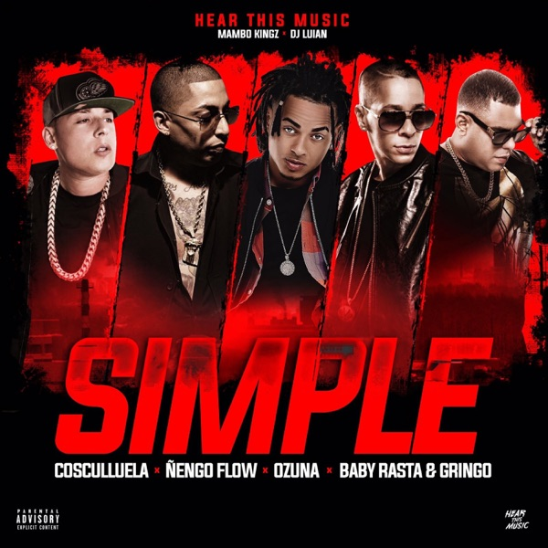 Simple (feat. Cosculluela, Ñengo Flow & Baby Rasta y Gringo) - Single