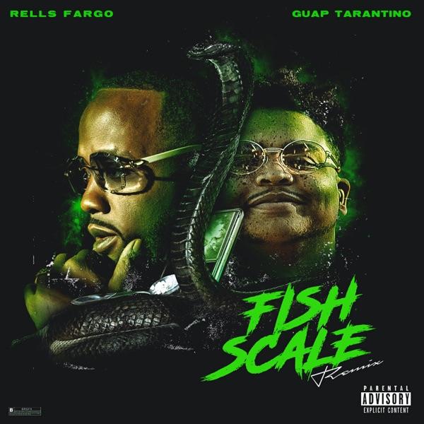 Fish Scale Remix (feat. Guap Tarantino) - Single