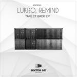LuKro & Remind - Take It Back