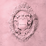 KILL THIS LOVE - EP - BLACKPINK - BLACKPINK