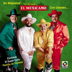 Mi Banda El Mexicano - Ramito De Violetas