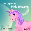 The Legend of The Pink Unicorn 4: (Bedtime Stories for Kids, Unicorn dream book, Bedtime Stories for Kids)