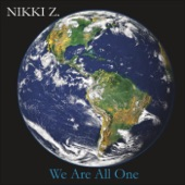 Nikki Z - All I Need Is Love