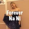 Forever Na Ni - Single