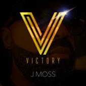 J Moss - Victory