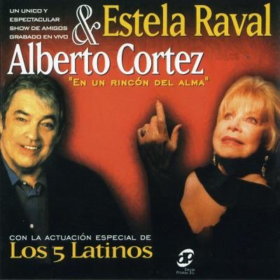 Estela Raval & Alberto Cortez Tour Con Los 5 Latinos - Alberto Cortez