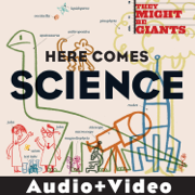 Here Comes Science (Audio + Video Version) - They Might Be Giants - They Might Be Giants