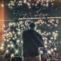 Pray 4 Love Mp3 Download