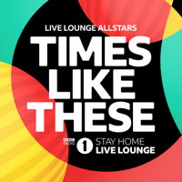 Album Times Like These (BBC Radio 1 Stay Home Live Lounge) - Live Lounge Allstars