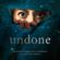 Undone (An Amazon Original Series Soundtrack) - Amie Doherty