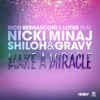 Make a Miracle (feat. Nicki Minaj & Shiloh & Gravy) [Remixes] - EP, Rico Bernasconi & Lotus