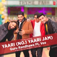 Guru Randhawa - Yaari (Happy New Yaar) - Single