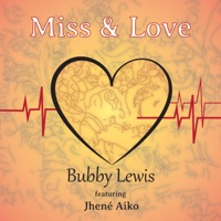 Miss & Love (feat. Jhené Aiko) - Single Mp3 Download